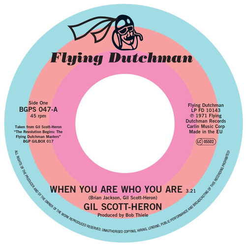 When You Are Who You Are / Free Will (Alt Take 1) by Gil Scott-Heron
