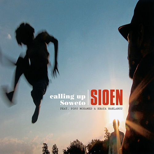 Calling Up Soweto de Sioen