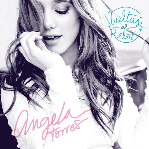 Vueltas al Reloj - Single de Ángela Torres