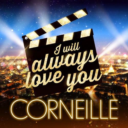 I Will Always Love You (Les stars font leur cinéma) de Corneille