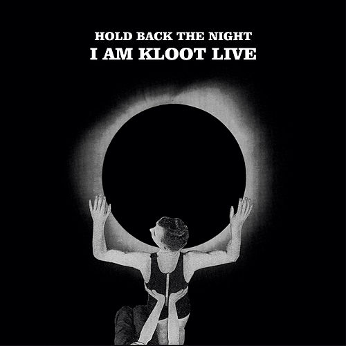 Hold Back The Night I Am Kloot Live von I Am Kloot
