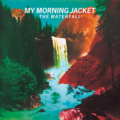 The Waterfall de My Morning Jacket