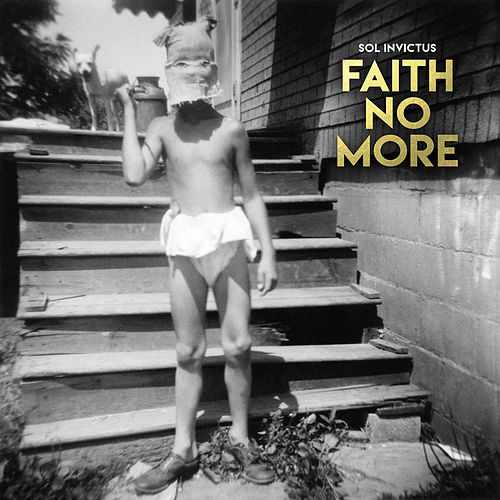 Sol Invictus von Faith No More