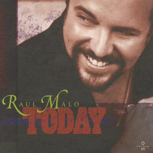 Today by Raul Malo