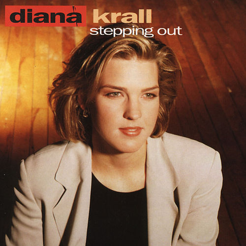 Steppin' Out von Diana Krall