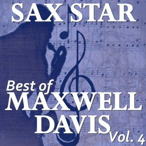 Sax Star: Maxwell's Best, Vol. 4 de Various Artists