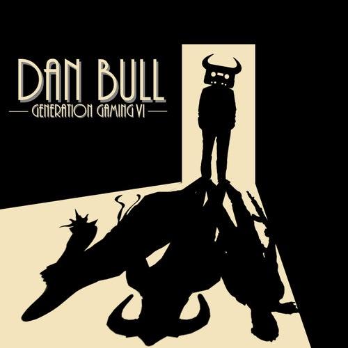 Generation Gaming VI by Dan Bull