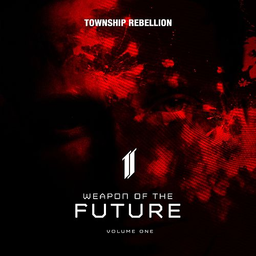 Weapon of the Future (Vol. 1) von Township Rebellion