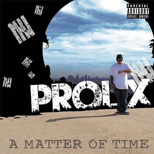 A Matter of Time by Prolix
