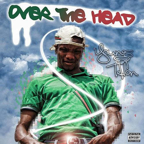 Over the Head de Youngs Teflon