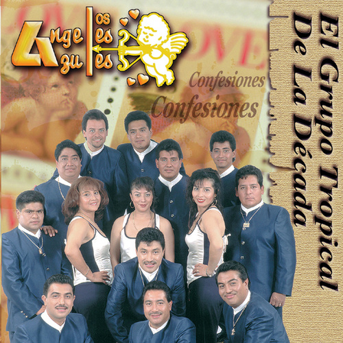 Confesiones De Amor by Los Angeles Azules