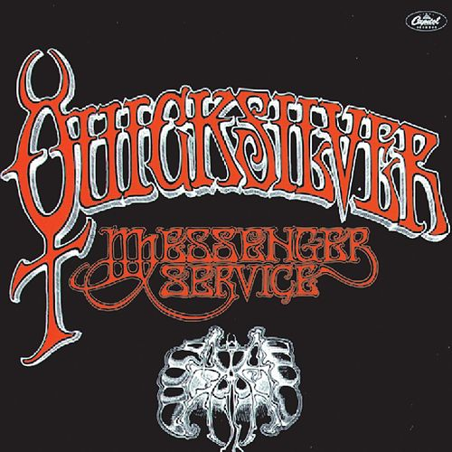 Quicksilver Messenger Service by Quicksilver Messenger Service