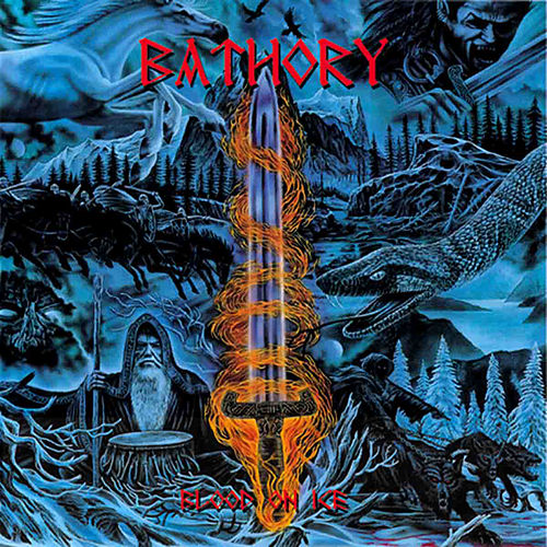 Blood on Ice by Bathory