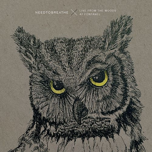 Live From The Woods von Needtobreathe