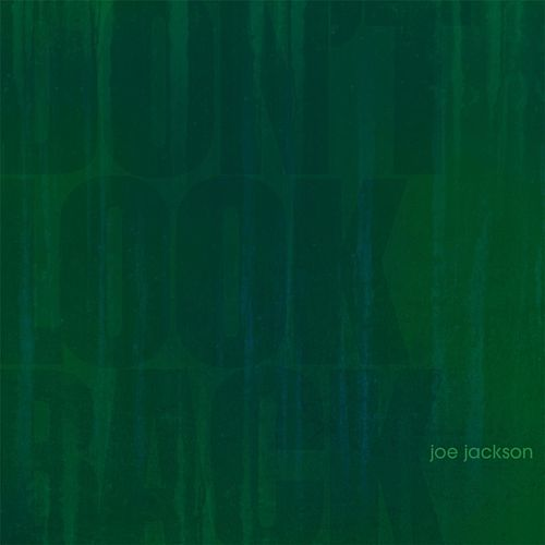 Don't Look Back de Joe Jackson