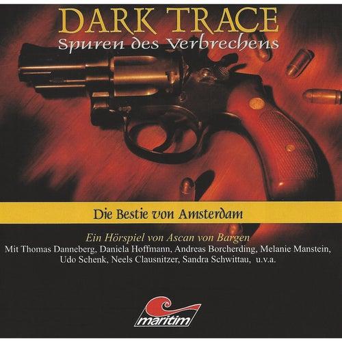 Folge 01: Die Bestie von Amsterdam von Dark Trace - Spuren des Verbrechens