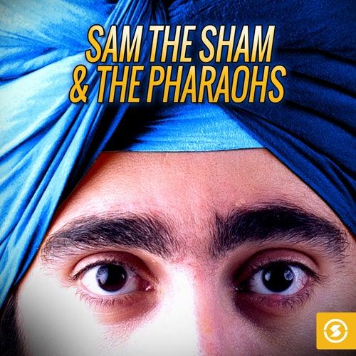 The Best of Sam the Sham & the Pharaohs by Sam The Sham & The Pharaohs