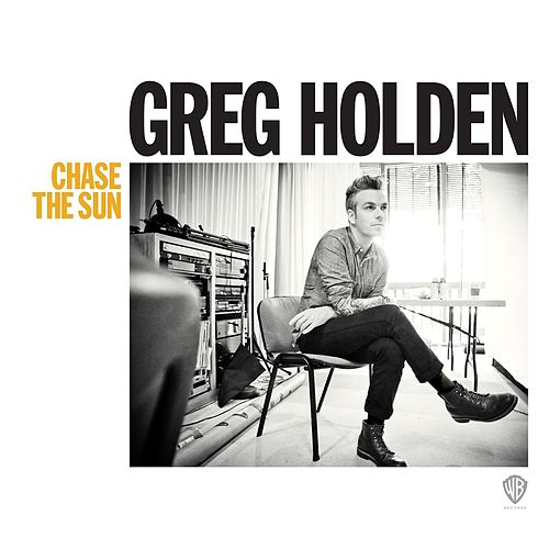 Chase The Sun de Greg Holden