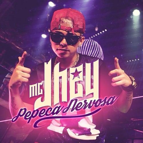 Pepeca Nervosa by MC Jhey