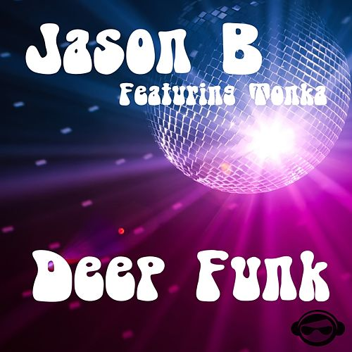Deep Funk (feat. Tonka) by Jason B