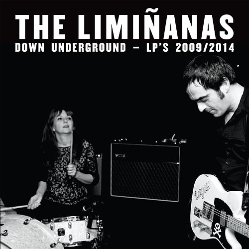 Down Underground - LP's 2009 / 2014 by The Limiñanas