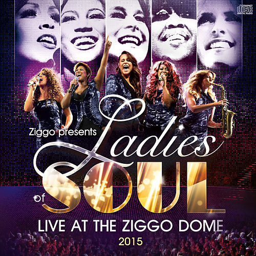Live At The Ziggodome 2015 von Ladies of Soul