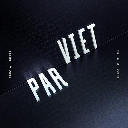 Pár Viet (feat. Pil C & Jofre) by SpecialBeatz