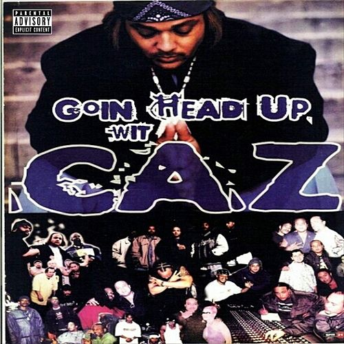 Goin Head Up by Big Caz
