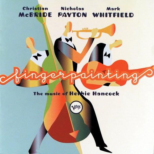 Fingerpainting: The Music Of Herbie Hancock von Christian McBride