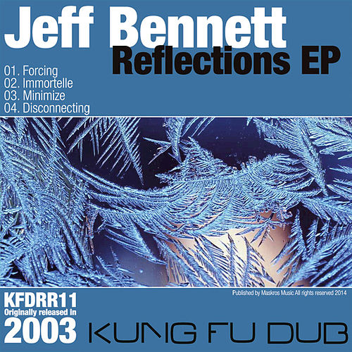 Reflections - EP by Jeff Bennett