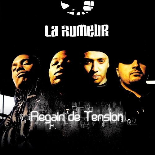 Regain de tension de La Rumeur