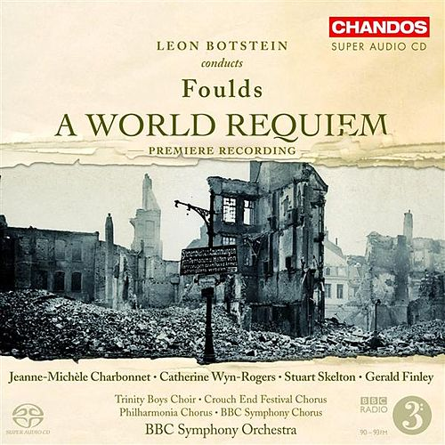 FOULDS: World Requiem (A) von Jeanne-Michele Charbonnet
