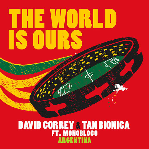 The World Is Ours (feat. Monobloco) de Tan Bionica