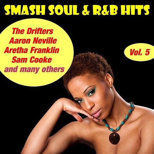 Smash Soul & R&B Hits, Vol. 5 by Various Artists