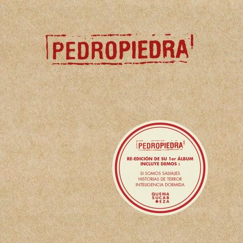 Pedropiedra (Reedición) de Pedropiedra