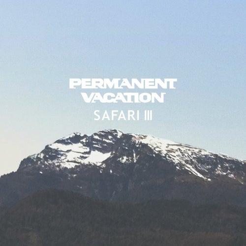 Permanent Vacation Safari 3 de Various Artists