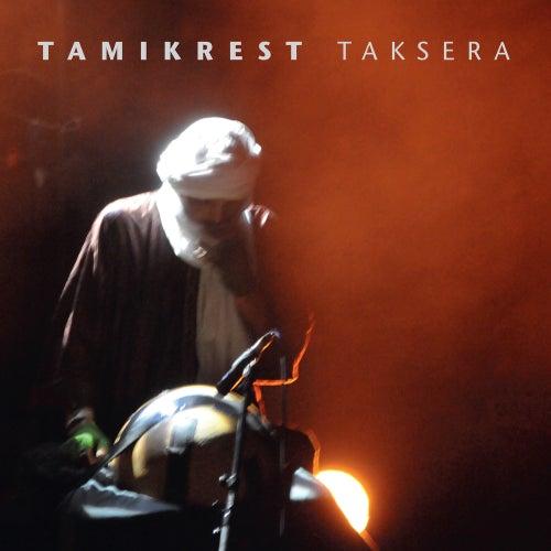 Taksera (Live) von Tamikrest