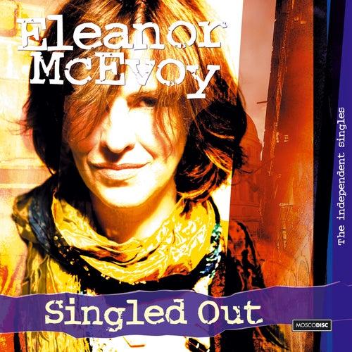 Singled Out de Eleanor McEvoy