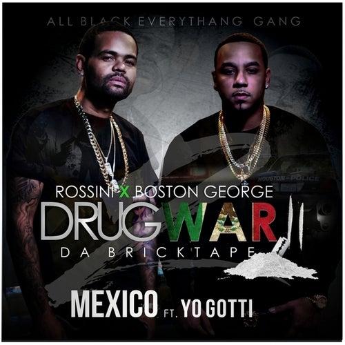 Drug War 2 by Boston George (B-3)