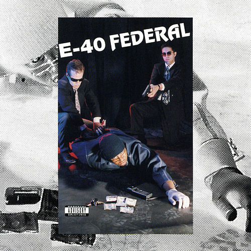 The Federal by E-40
