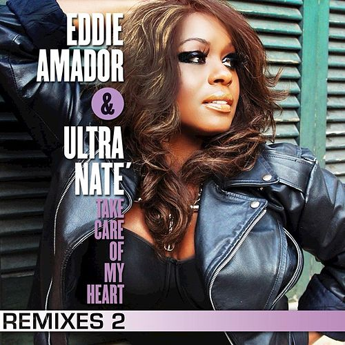 Take Care Of My Heart (Remixes 2) by Ultra Nate