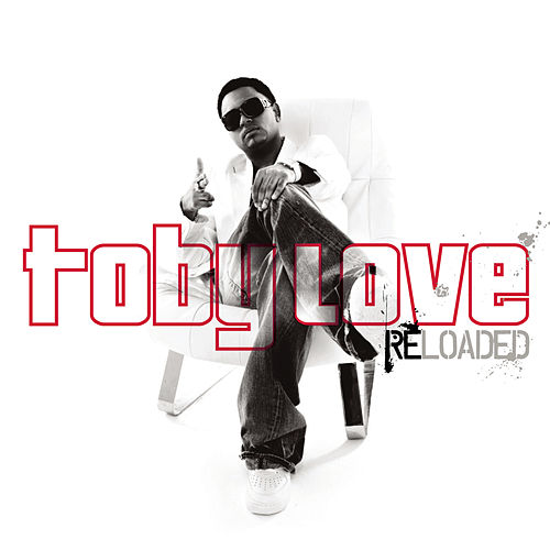 Toby Love Reloaded di Toby Love