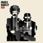 Run by Gnarls Barkley