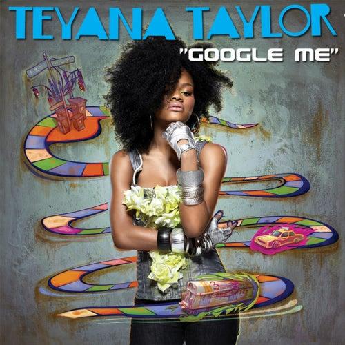 Google Me by Teyana Taylor