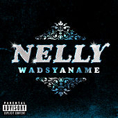 Wadsyaname by Nelly