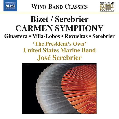 BIZET / SEREBRIER: Carmen Symphony and other works by Various Artists