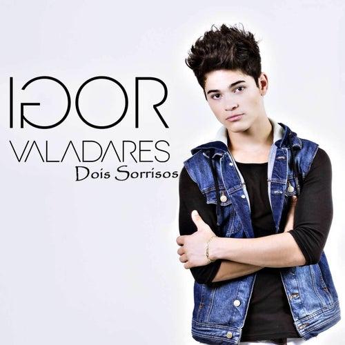 Dois Sorrisos de Igor Valadares