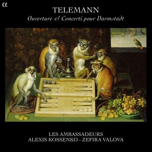 Telemann: Ouverture & Concerti pour Darmstadt by Les Ambassadeurs