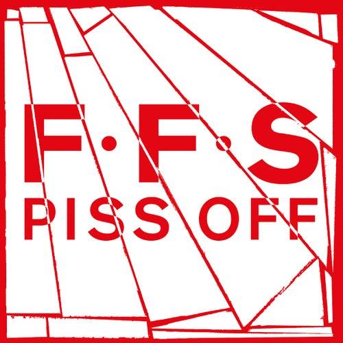 Piss Off di FFS