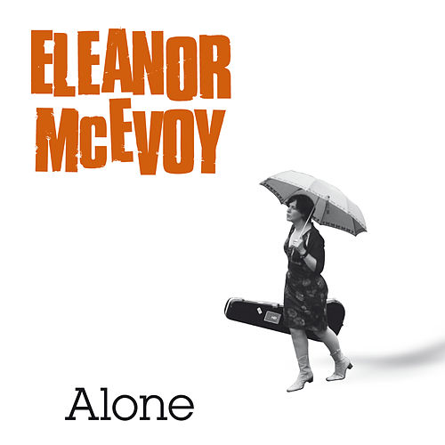 Alone de Eleanor McEvoy